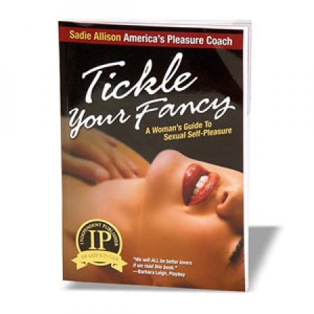 Tickle Your Fancy Ladies Self Pleasure Guide Book
